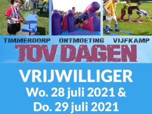 Vrijwilliger TOV Dagen 28 & 29 Juli 2021
